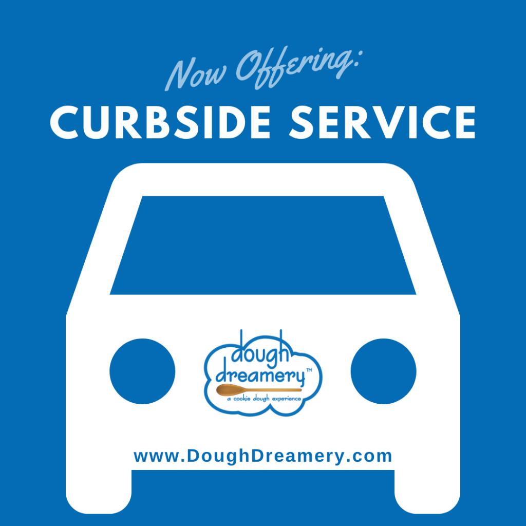 Dough Dreamery Curbside Service